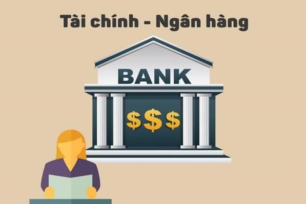 Ngành Tài chính – Ngân hàng